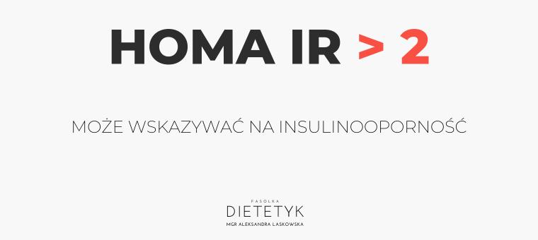 wynik homa ir insulinooporność, dietetyk Aleksandra Laskowska FASOLKA